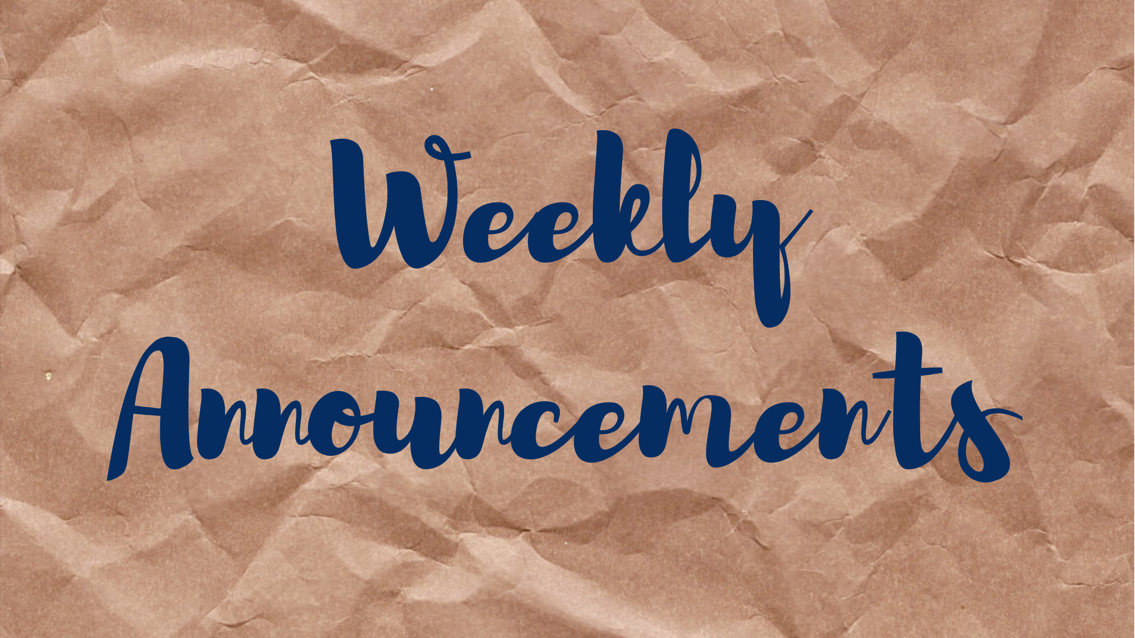 Weekly Announcement Banner